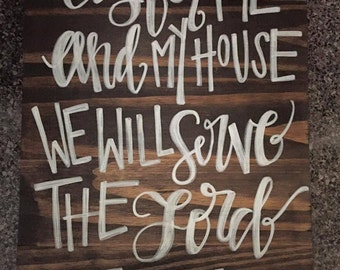 As for me and my house..... wall sign