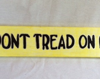 Dont Tread On Me Sign With Leather Strips And Studs