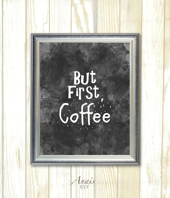 Black And White Kitchen Artwork: Black And White Printable Wall Art But First Coffee Kitchen