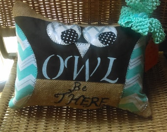 """Decorative """"Owl be there"""" pillow"""