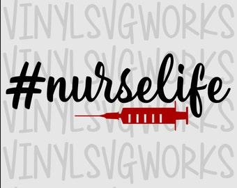 hashtag Nurse Life SVG FILE