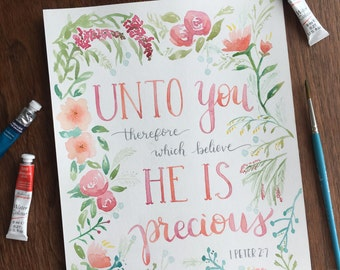 Unto You Therefore Which Believe - Digital Watercolor Artwork, Handlettered