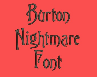 Burton's Nightmare Embroidery Font 4 Size Font Machine Embroidery Font Instant Download 8 Formats Embroidery Pattern