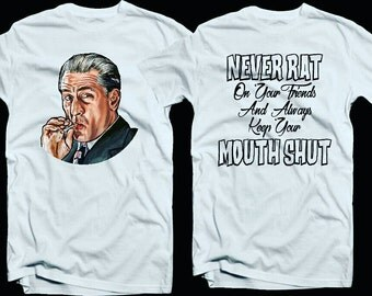 Goodfellas Mouth Shut Shirt Robert Deniro
