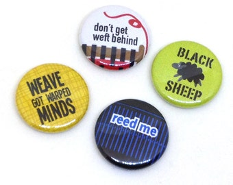 Weaving Buttons, 1 inch pin back, Reed Me, Set of 4
