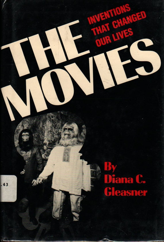 The Movies Inventions That Changed Our Lives - Diana C. Gleasner - 1983 - Vintage Kids Book
