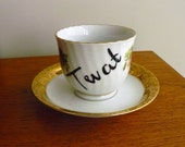Twat hand painted vintage porcelain teacup and saucer recycled humor vagina china lady bits MATURE