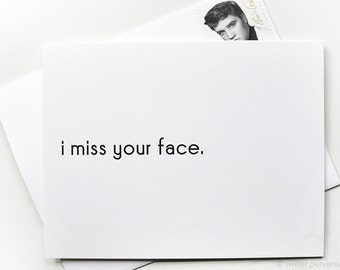 Thinking of You Card. Blank Card. Missing You Card. Miss Your Face. All Occasion Card.