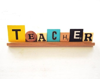 Scrabble Vintage Game Letters Saying Teacher Display Sign School Gift