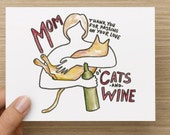 Mom Thank You For Passing on Your Love of Cats and Wine Recycled Paper Folded Greeting Card
