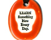 Learn Something New Everyday Ceramic Necklace in Speckled Red