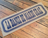 La DANSE de MARDI GRAS Letterpress Hand Printed Sign Louisiana