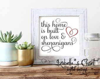 Shenanigans Home SVG Vector Printable Cutable