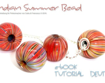 TUTORIAL Indian Summer Bead  für Perlenmacher /  Carla di Francesco DEUTSCH