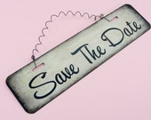 SAVE THE DATE Sign Metal Wire Cute Wedding Engagement Married Couple Housewarming Gift Home Decor Entryway  12in x 3in