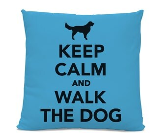 Keep Calm and Walk the Dog Pillow - Your Choice of Color - dog pillow - dog home decor - Dog Lover Gift - Contemporary Pillow