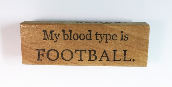 Altered Attic Rubber Stamp - My Blood Type is Football - Funny Sports Super Fan Scrapbook Greeting Card Quote Humor Mounted