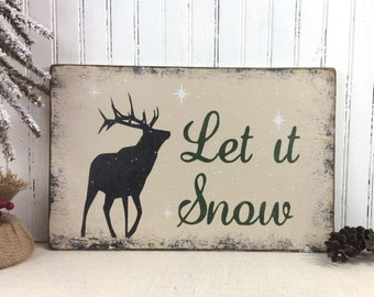 Christmas let it snow sign, reindeer sign, rustic Christmas decor, winter cottage sign, ski house sign, rustic Xmas sign
