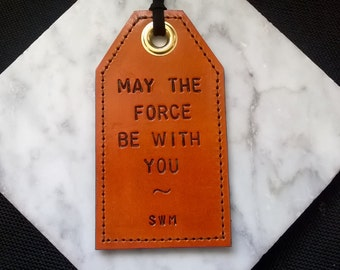 Star Wars Inspired - May The Force Be With You - Personalized Leather Luggage Tag with privacy flap on the reverse side