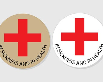 In Sickness And In Health Stickers Wedding - Bridal Shower Recovery Kit - kraft & white matte - 1.5 inch - 2 inch - 2.5 inch - 3 inch