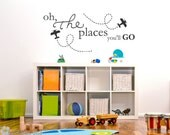Oh The Places You'll Go - Bedroom or Nursery Decor - Vinyl Lettering - Vinyl Wall Art Words Decals Graphics Stickers Decals 1683