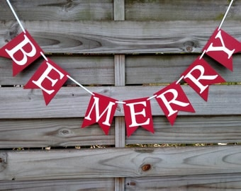 Be Merry Banner - Red and White Christmas Decoration - Christmas Card Photo Sign