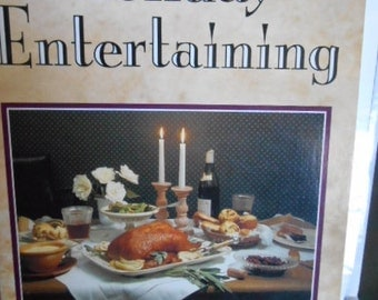1988 Holiday Entertaining book Recipes and gifts