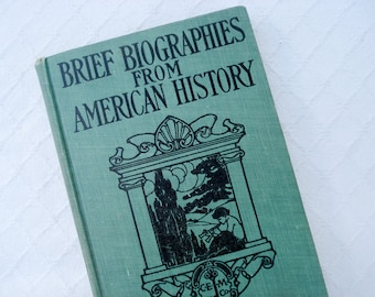 Brief Biographies from American History - fifth grade textbook - 1907