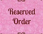 Reserved Listing for xavatea