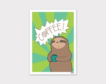 Coffee Sloth Print