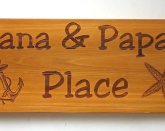 Nana & Papa's Place Engraved Cedar Sign Laser Engraved Wood Sign Rustic Cottage Sign
