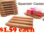 1.59 Soap Dish - Limited time Only - 1.59 aromatic Spanish Cedar single soap dish special - Handcrafted in America - Prices Below Bulk Rate