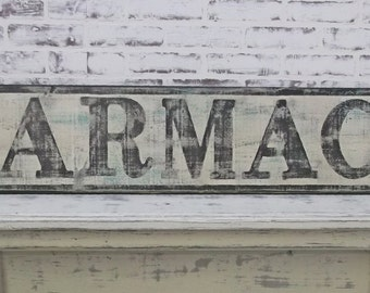 PHARMACIE Sign, 6' Long, Weathered Vintage Inspired, Hand Lettered, Cottage Style, Shabby Chippy Farmhouse Chic