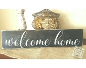 Handpainted Welcome Home Sign