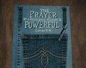 Journal ~ Prayer is Powerful ~ Blank Pages ~ Handmade - Prayer Journal