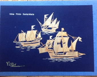 """Nina Pinta Santa Maria ships handmade with rice straw size 5"""" X 7"""" Ready to frame Collectible art for your wall  UNIQUE LEAF art collectible"""