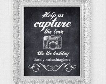 wedding signage capture the love - printable file - camera photos instagram faux chalkboard downloadable poster diy hashtag social media