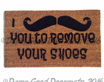 I mustache you to remove your shoes™ funny novelty doormat shoes off eco friendly