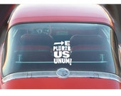 E Pluribus Unum, Car Decal, election 2016,  Gift Ideas, Political gift