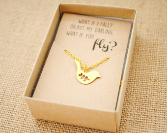 What if I fall? Oh but my darling what if you fly - Bird Necklace - Back to School - New Job, College Gift, Graduation Gift