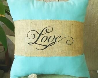 Love aqua pillow with burlap