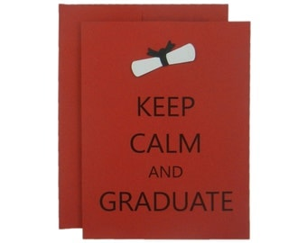 Red Handmade Graduation Congratulations Greeting Card with Handmade Diploma Embellishment Keep Calm and Graduate Single or 10 Pack Envelope