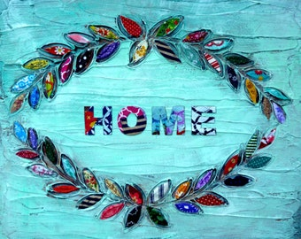 Home Laurel Wreath Welcoming Colorful Mixed Media Art Print Gifts Under 25 Home Decor Housewarming Gifts for Her Wedding Gift New Home