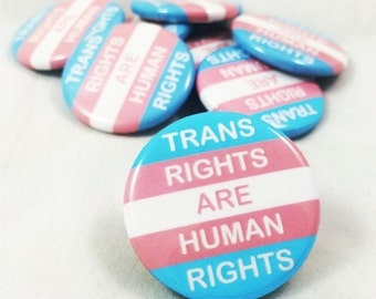 Human Rights, Human Rights Pin, Trans, Transgender, Transgender Pride, Trans Pride, Pride, LGBTQ, Trans Rights are Human Rights, Feminist