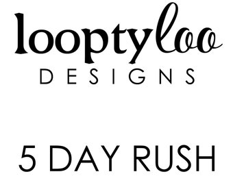 5 Day Rush--Please purchase for each item made and read description below