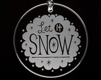 Let It Snow Etched Glass Ornament