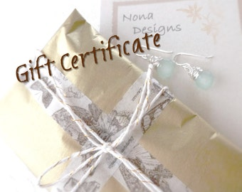 Gift Certificate to Nona Designs Jewelry