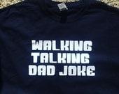 Walking Talking Dad Joke tee shirt