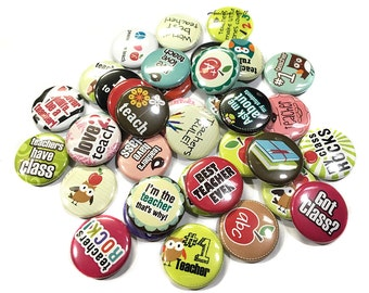 "Teachers Have Class, 1"", Button, Teacher Pin, Teaching Pinback, Classroom Decor, Teaching Flatback, Teachers Rule, Classroom Theme, Teacher"
