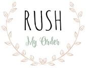 Rush My Order!
